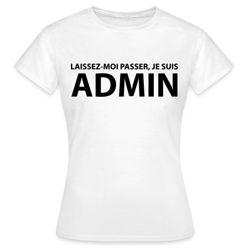 T-shirt B&C - Je suis Admin ! - T-shirt Femme