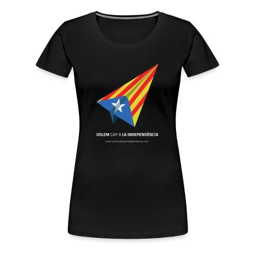 Samarreta Volem cap a La Independència - Dona - Camiseta premium mujer