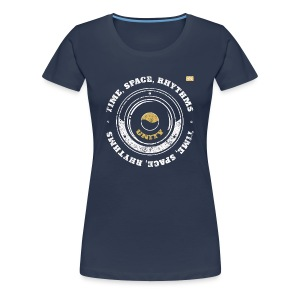 Tee-shirt Time, Space, Rhythms - T-shirt Premium Femme