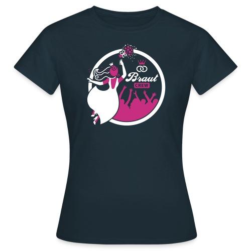 Braut Crew - Frauen T-Shirt