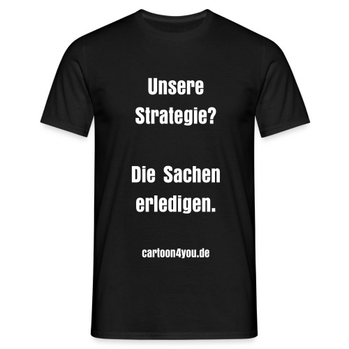 Strategie - Männer T-Shirt