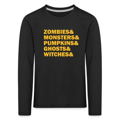 Zombies&monsters&Pumpkins&ghosts&witches - Kinder Premium Langarmshirt