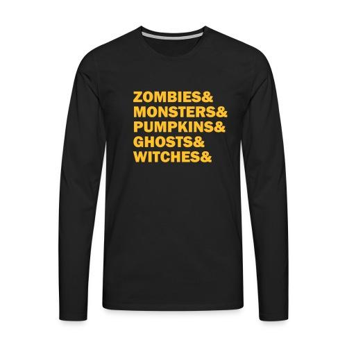 Zombies&monsters&Pumpkins&ghosts&witches - Männer Premium Langarmshirt
