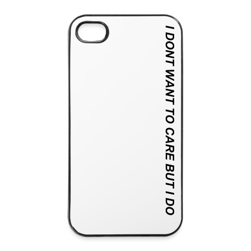 I don't want to care -  4 - iPhone 4/4s Hard Case