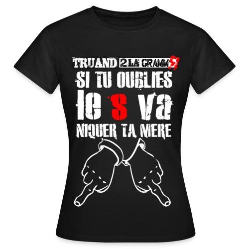 Si tu oublies le S - T-shirt Femme