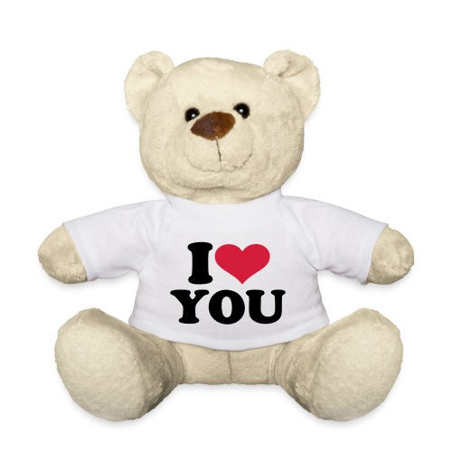 I love you Teddy - Teddy