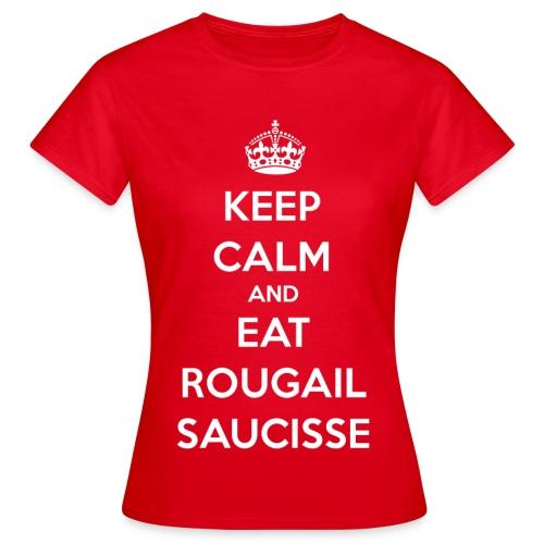 Keep Calm - F - T-shirt Femme