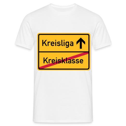 Kreisklassen Aufsteiger! - Männer T-Shirt