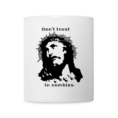 Don't trust in zombies. - Taza