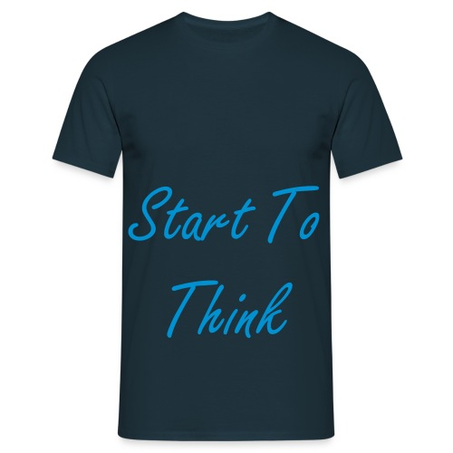 'Start To Think' Men's T-shirt - Men's T-Shirt