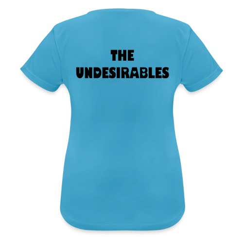 The Undesirables sports T'shirt - Women's Breathable T-Shirt