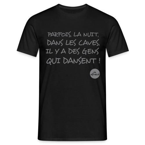DANS LES CAVES - T-shirt Homme