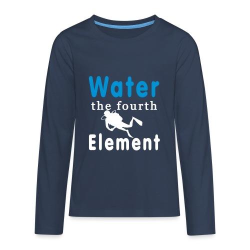 Water the fourth Element - Teenager Premium Langarmshirt