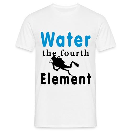 Water the fourth Element - Männer T-Shirt