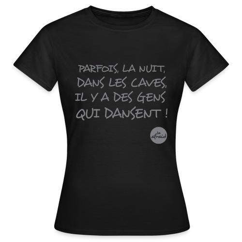 DANS LES CAVES-F - T-shirt Femme