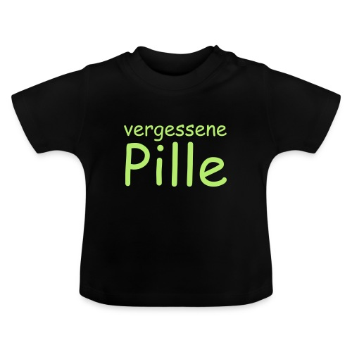 vergessene Pille - Baby T-Shirt