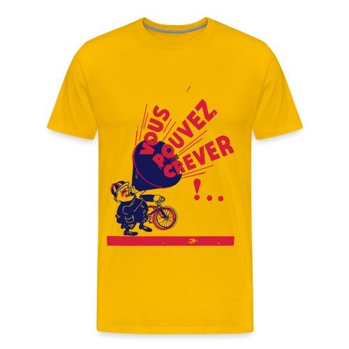 Vous Pouvez Crever - Men's Premium T-Shirt