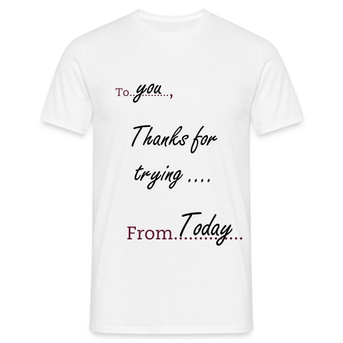 Letter from Today - Men's T-Shirt