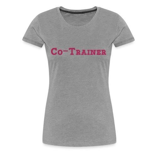Co-Trainer, Grau - Frauen Premium T-Shirt