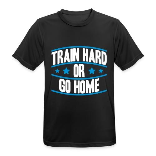 Train hard Fitnessshirt - Männer T-Shirt atmungsaktiv