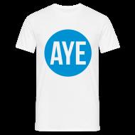T-Shirts ~ Men's T-Shirt ~ Scottish Referendum Aye T-Shirts