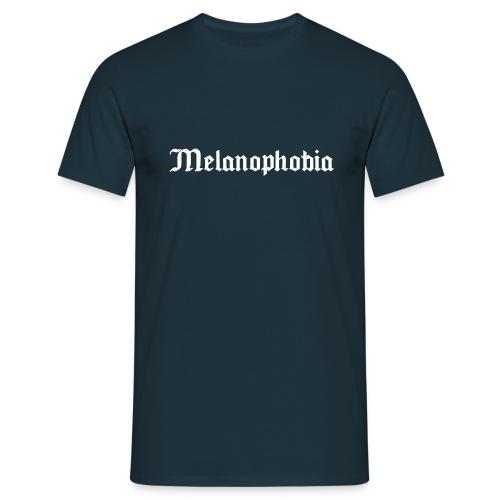 Melanophobia - Männer T-Shirt