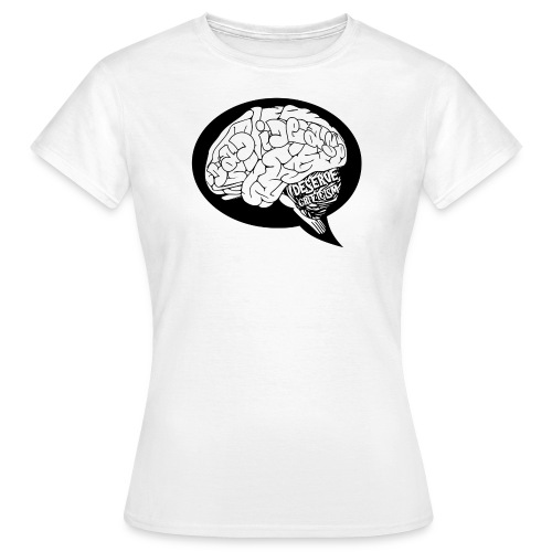 Bad Ideas Deserve Criticism  - Women's T-Shirt