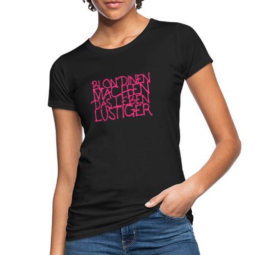 Blondinen - Frauen Bio-T-Shirt
