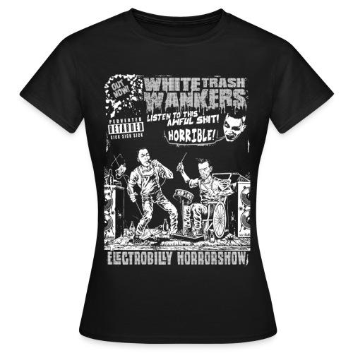 Electrobilly Horrorshow Girliel, B/W) - White Trash Wankers - Frauen T-Shirt