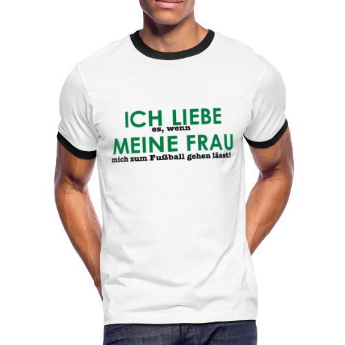 Ich liebe... Fußball - Männer Kontrast-T-Shirt