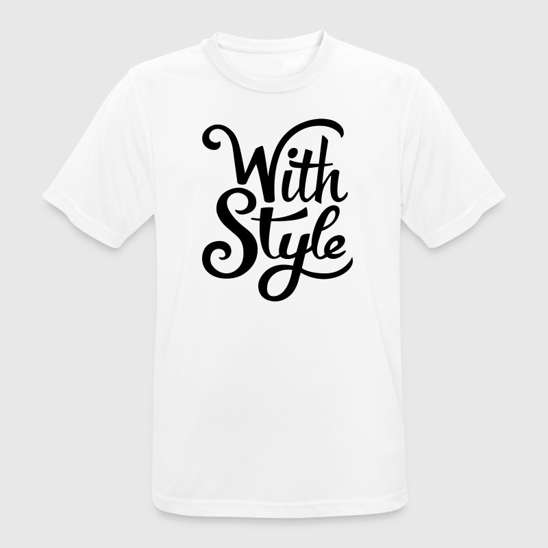 With Style! Cool & Trendy Typography Design  T-Shirts - Men's Breathable T-Shirt