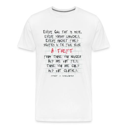 Every Gun....Quote Shirt - Männer Premium T-Shirt