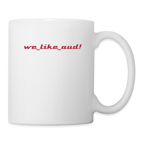 we_like_aud! Tasse - Tasse