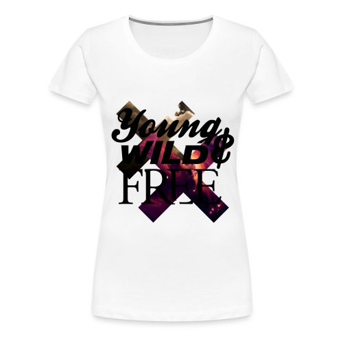 Young Wild & Free - Frauen Premium T-Shirt