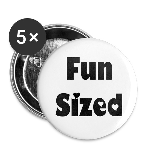 Im not short, I'm fun sized - Buttons small 1''/25 mm (5-pack)