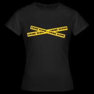 T-Shirts ~ Women's T-Shirt ~ Crime Scene Tape
