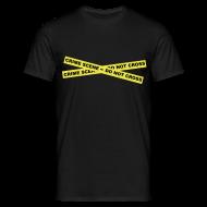 T-Shirts ~ Men's T-Shirt ~ Crime Scene - Do Not Cross
