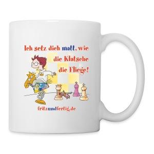 Ich setz dich matt - Tasse