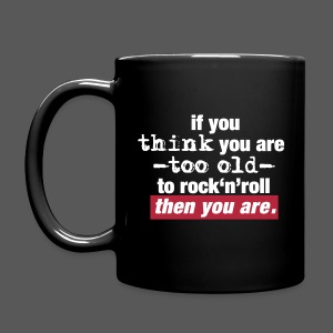 Tasse too old to rock'n'roll - Tasse einfarbig