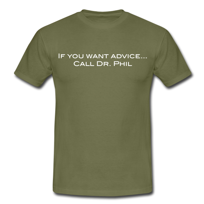 Call Dr. Phil for advice