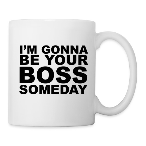 I'm Gonna Be Your Boss Someday Krus - Kop/krus