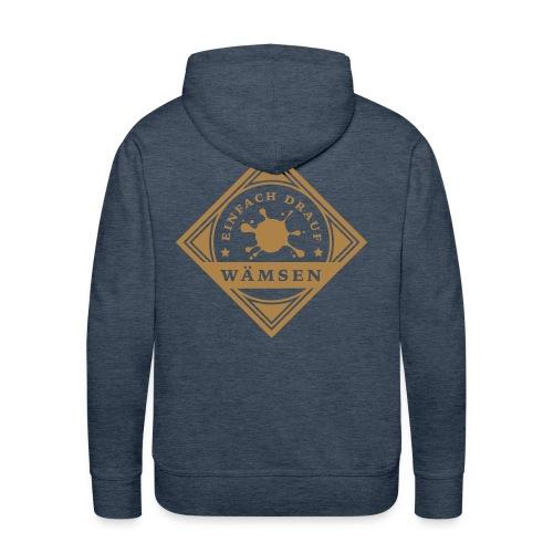 Einfachdrauf Wämsen Pullover Man - Männer Premium Hoodie