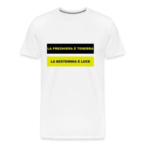 La Bestemmia .... - Maglietta Premium da uomo