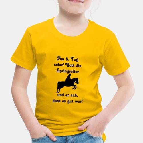 Am 8. Tag schuf Gott die Springreiter Herren Shirt - Kinder Premium T-Shirt