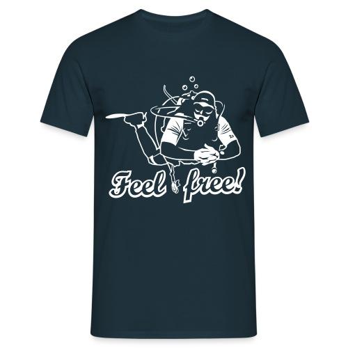 FEEL FREE! - Camiseta hombre
