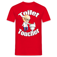 T-Shirts ~ Men's T-Shirt ~ Toilet Toucher
