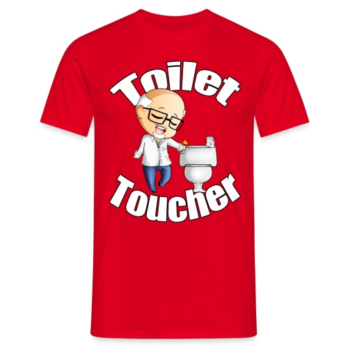 Toilet Toucher - Men's T-Shirt