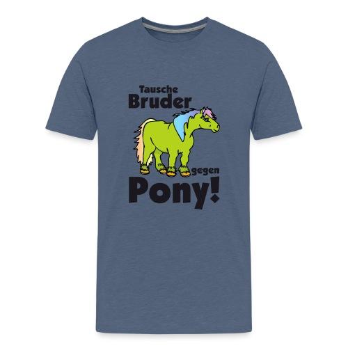 Tausche Bruder gegen Pony - Teenager Premium T-Shirt