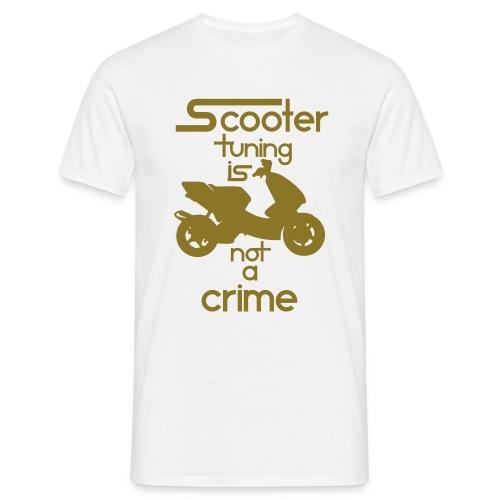 Scootertuning is not a crime shirt - Männer T-Shirt