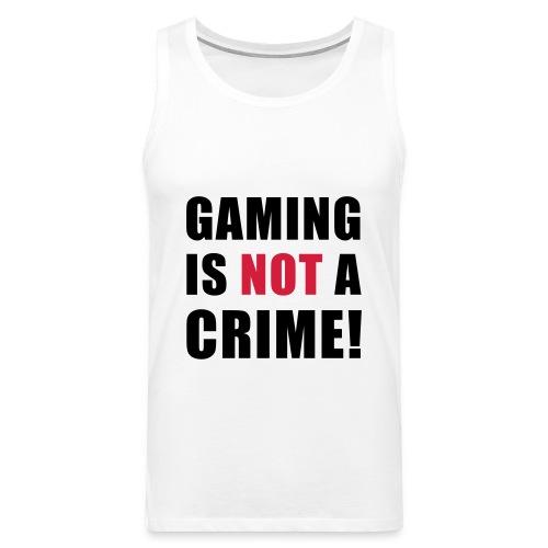 Gaming is NOT a crime - Men's Premium Tank Top